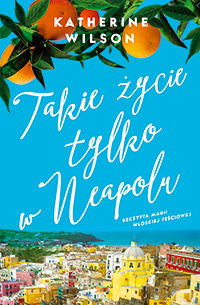 Polish cover of Only in Naples by Katherine Wilson