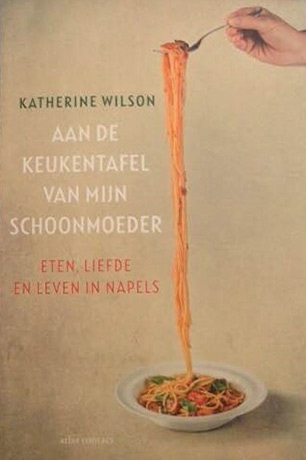 Dutch cover of Only in Naples by Katherine Wilson