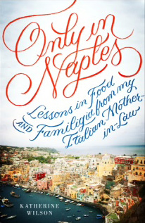 UK cover of Only in Naples by Katherine Wilson